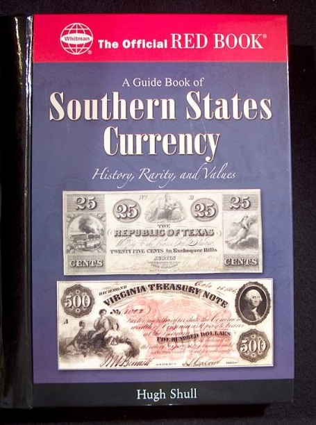 Southern States Currency by Hugh Shull