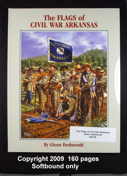 The Flags of Civil War Arkansas-Dedmondt