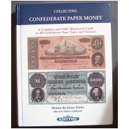 """Collecting Confederate Paper Money"""